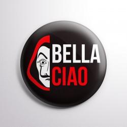 Chapa de La Casa de Papel - Bella Ciao