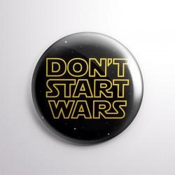 Don't start wars